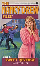 Sweet Revenge (Nancy Drew Casefiles, Case…