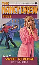 Sweet Revenge (Nancy Drew Casefiles, Case…