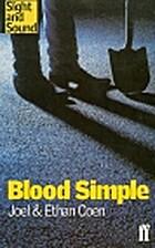 Blood Simple [screenplay] by Joel Coen