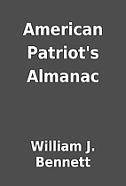 American Patriot's Almanac by William J.…