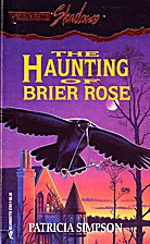 The Haunting of Brier Rose by Patricia…