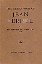 The Endeavour of Jean Fernel by Charles…