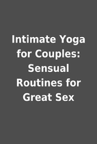 Intimate Yoga for Couples: Sensual Routines…
