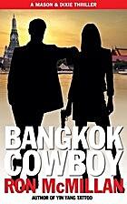 Bangkok Cowboy (A Mason and Dixie Thriller)…