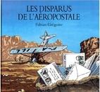 Les disparus de l'aéropostale by…