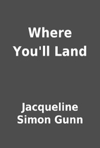 Where You'll Land by Jacqueline Simon…