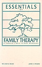 Essentials of Family Therapy: A Therapists…