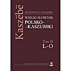 Słownik polsko-kaszubski. T. 2, L-O by…