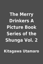 The Merry Drinkers A Picture Book Series of…