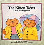 The Kitten Twins: A Book About Opposites…