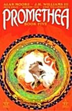 Promethea - Book 5 (Promethea) by Alan Moore