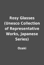 Rosy Glasses (Unesco Collection of…