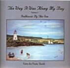 The way it was along my bay - Vol. 2 -…