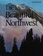 The Beautiful Northwest by Dorothy Krell