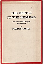 THE EPISTLE TO THE HEBREWS an Historical and…
