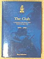 The Club, 1953 - 2003 by Vallintine