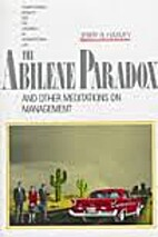 The Abilene Paradox and Other Meditations on…