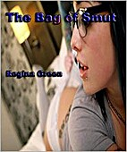 The Bag of Smut by Regina Green