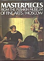 Masterpieces from the Pushkin Museum of Fine…