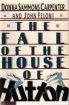 The Fall of the House of Hutton by Donna…