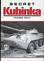 Secret Kubinka by Fraser Gray
