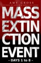 Mass Extinction Event: The Complete First…