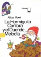 La Hormiguita Cantora y el Duende Melodía…