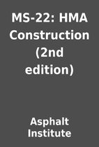 MS-22: HMA Construction (2nd edition) by…