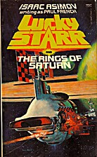 Lucky Starr and the Rings of Saturn by Isaac…