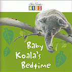 Baby Koala's Bedtime by Steve Parish