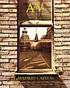 A&V 5. Madrid Capital by Manuel de las Casas