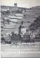 Kaub am Rhein. Mit Burg Gutenfels und dem…