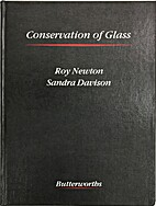 Conservation of glass by R.G. Newton
