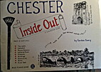 Chester: Inside Out by Gordon Emery