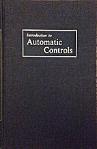 Introduction to automatic controls by John…