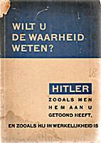 Wilt U De Waarheid Weten? by Hauptabteilung…