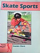 Skate sports by Damien. Davis