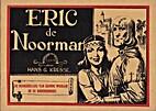 Eric de Noorman, 11. De moordenaars van…