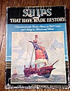 Ships that have made history by Gregory…