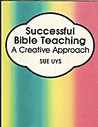 Successful Bible Teaching by Sue Uys