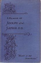 A memoir of Adolph Saphir D. D.: Mighty in…