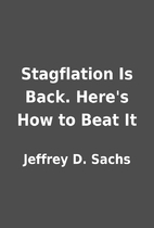 Stagflation Is Back. Here's How to Beat It…