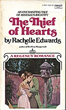 The Thief of Hearts by Rachelle Edwards