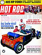 Hot Rod 1962-04 (April 1962) Vol. 15 No. 4…