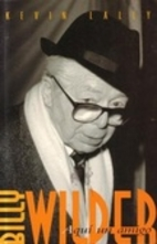 Wilder Times: The Life of Billy Wilder by…
