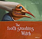 The Tooth Gnashing Witch by Tina Meroto
