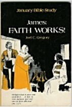 James: Faith works (January Bible study) by…