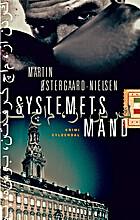 Systemets mand by Martin Østergaard-Nielsen