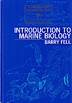 Introduction To Marine Biology by Barry Fell