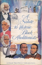 A Salute to Historic Black Abolitionists by…
